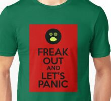 Freak Out And Let's Panik Unisex T-Shirt