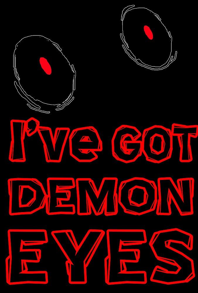I've Got Demon Eye's by YOUNGTHUNDA