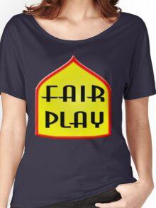 Fair Play Women's Relaxed Fit T-Shirt