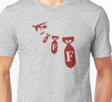 F bombs away Unisex T-Shirt