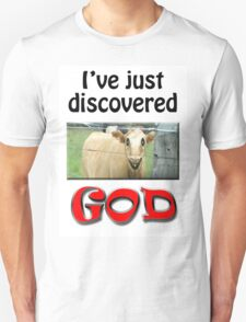 I JUST DISCOVERED GOD T-Shirt