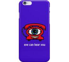 Eye Can Hear You iPhone Case/Skin