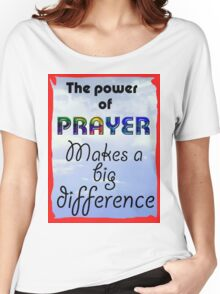 power of prayer Women's Relaxed Fit T-Shirt