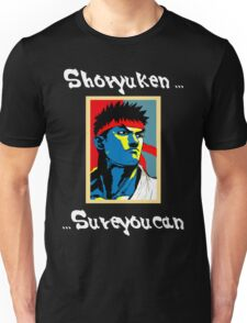 Sure You Can Unisex T-Shirt
