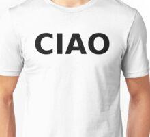 Ciao Unisex T-Shirt