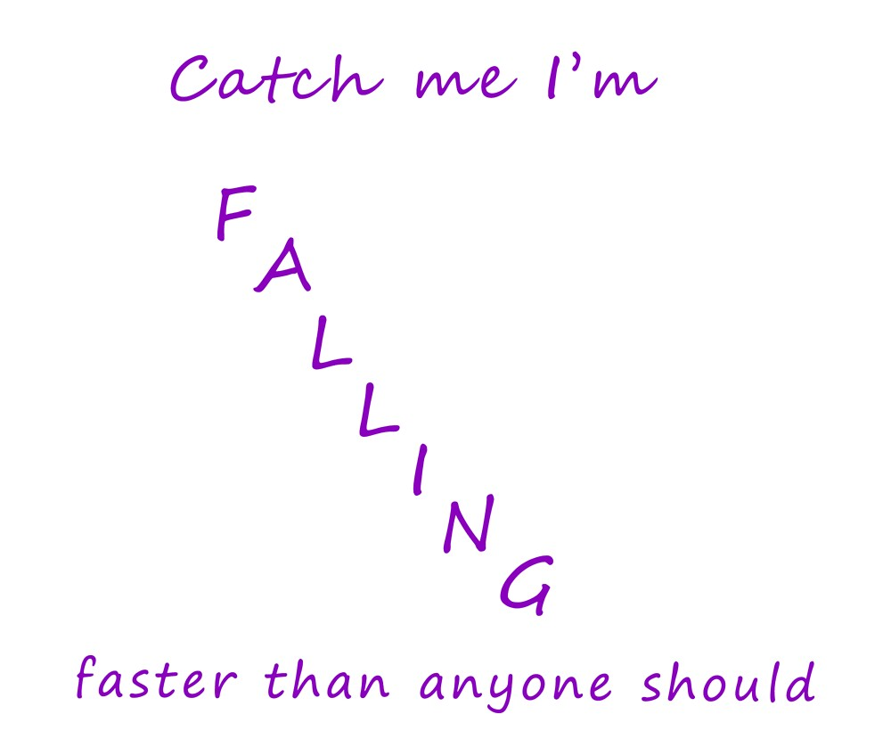 Catch Me I'm Falling by Defyingdancer