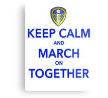 Keep Calm And March On Together Metal Print
