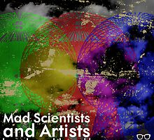 Mad Scientists and artists changed the world by innergeekGD
