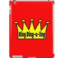King Ding A Ling iPad Case/Skin