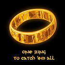 one ring to gotta cach 'em all by mascheratore