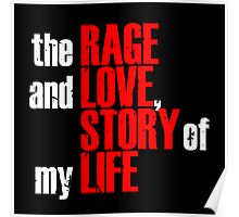 Rage and Love Poster