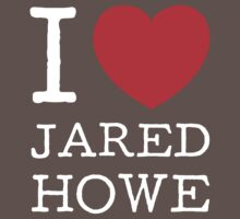 I LOVE JARED HOWE (white type) Kids Clothes