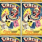 Circus with a Bang! by Deadscan