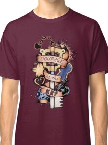 Courage Is The Key Classic T-Shirt