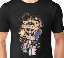 Courage Is The Key Unisex T-Shirt