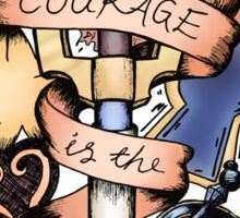 Courage Is The Key Sticker