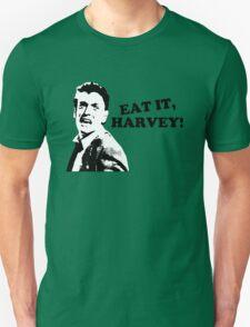 Die Hard: Eat it, Harvey! T-Shirt
