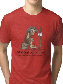 Making coprolites Tri-blend T-Shirt