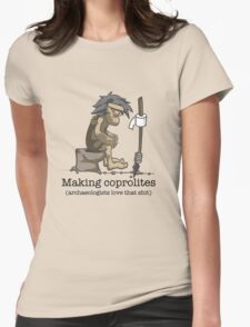 Making coprolites Womens Fitted T-Shirt