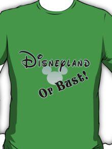 Disneyland or Bust! - Green T-Shirt