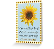 Vincent van Gogh Sunflower Quote Greeting Card