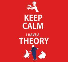 Keep Calm, I have a theory! Kids Clothes