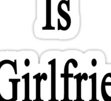 Plumbing Work Is My Girlfriend's Therapy Sticker