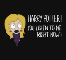 HP – You listen to me right now! by FanDope