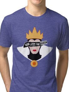 God save the Evil Queen Tri-blend T-Shirt