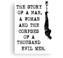 A thousand evil men [BLACK] Canvas Print