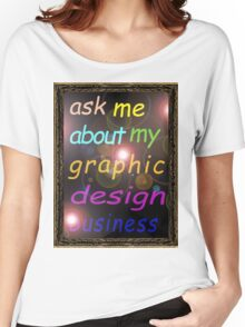 For the Budding Graphic Designer Women's Relaxed Fit T-Shirt