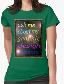 For the Budding Graphic Designer Womens Fitted T-Shirt