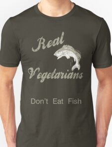 Real Vegetarians Unisex T-Shirt
