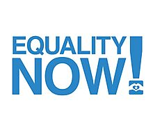 Equality Now! Photographic Print