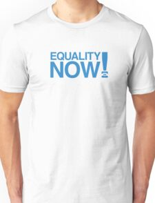 Equality Now! T-Shirt