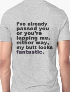 My Butt Looks Fantastic T-Shirt