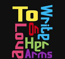 TWLOHA To Write Love On Her Arms Unisex T-Shirt
