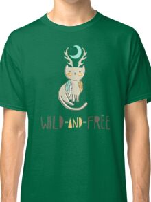 Wild and Free Classic T-Shirt