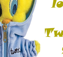 Tweety Every one love him  Sticker