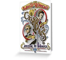 The World Renowned Cabal Bros Carnival of Wonders Greeting Card