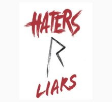 Haters R Liars by HcoJontonio