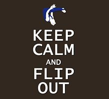 Keep Calm and Flip Out! Unisex T-Shirt