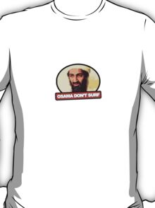 Osama Don't Surf T-Shirt