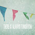 there is always tomorrow by beverlylefevre