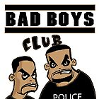 Bad Boys Club by jeffaz81