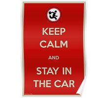 Stay In The Car Poster