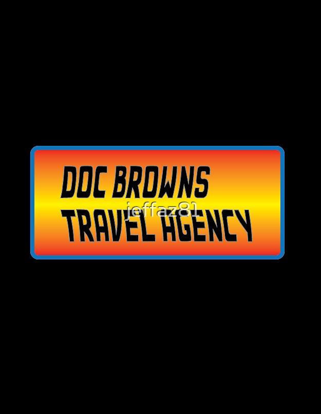 Doc Brown's Travel Agency by jeffaz81