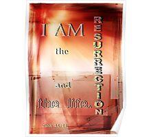 I am the Resurrection Poster