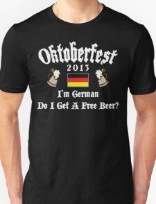 Oktoberfest 2013 German Free Beer? T-Shirt