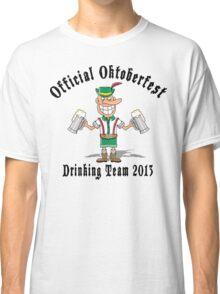 Oktoberfest 2013 Drinking Team Classic T-Shirt